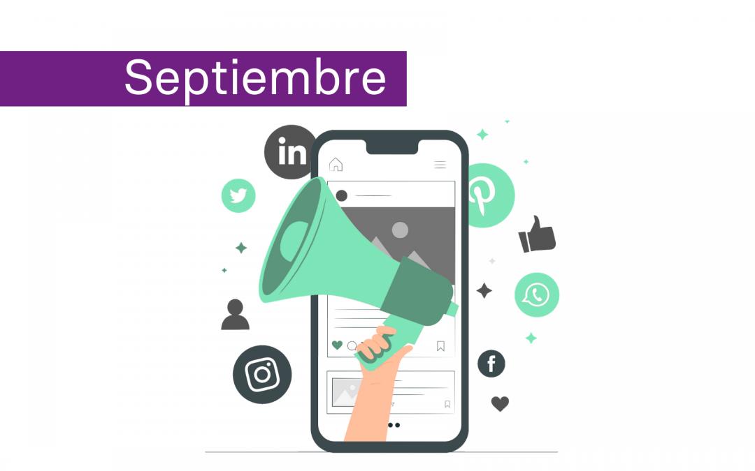 ¿Qué ha pasado en septiembre en las redes sociales?